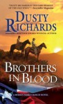 Brothers in Blood: a Byrnes Family Ranch Western - Dusty Richards