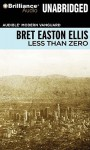 Less Than Zero - Bret Easton Ellis, Christian Rummel