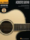 The Hal Leonard Acoustic Guitar Method: Cultivate Your Acoustic Skills with Practical Lessons and 45 Great Riffs and Songs (Hal Leonard Guitar Method) - Chad Johnson