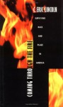 Coming through the Fire: Surviving Race and Place in America - C. Eric Lincoln