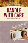 Handle with Care: Emotions, Finance, Sexuality - Focus on the Family