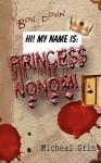 Princess Nonomi - Micheal Grin, Cinsearae S.