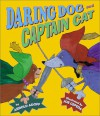 Daring Dog and Captain Cat - Arnold Adoff