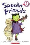 Spooky Friends - Jane Feder, Julie Downing