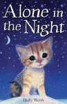 Alone in the Night (Holly Webb Animal Stories) - Holly Webb, Sophy Williams