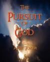 The Pursuit of God - W. Tozer A. W. Tozer, W. Tozer A. W. Tozer