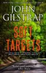 Soft Targets - John Gilstrap
