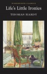 Life's Little Ironies: Selected Short Stories - Thomas Hardy