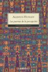 Las puertas de la percepción - Aldous Huxley, Miguel de Hernani