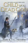 Child of a Dead God (Noble Dead Series #6) - Barb Hendee, J.C. Hendee