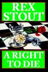 A Right to Die (Audio) - Rex Stout, Michael Prichard