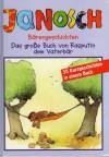 Bärengeschichten. Das große Buch von Rasputin dem Vaterbär - Janosch