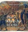The Stamp Act of 1765 - Dennis Brindell Fradin