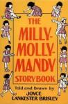 The Milly-Molly-Mandy Storybook - Joyce Lankester Brisley