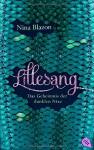 LILLESANG - Das Geheimnis der dunklen Nixe - Nina Blazon