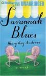 Savannah Blues (Unabridged Audio Cassette) - Susan Ericksen, Mary Kay Andrews
