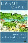 Selected Poems - Kwame Dawes