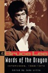 Words of the Dragon: Interviews, 1958-1973 - John Little