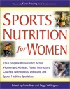 Sports Nutrition for Women - Anita Bean, Peggy Wellington, Karen Pickering