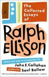 The Collected Essays - Saul Bellow, Ralph Ellison, John F. Callahan, John Callahan