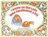 I Know an Old Lady Who Swallowed a Fly - Nadine Bernard Westcott, Mary Ann Hoberman