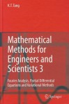 Mathematical Methods for Engineers and Scientists 3: Fourier Analysis, Partial Differential Equations and Variational Methods - Kwong-Tin Tang