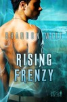 Rising Frenzy - Brandon Witt, Anne Cain