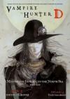 Vampire Hunter D Volume 7: Mysterious Journey to the North Sea, Part 1 - Hideyuki Kikuchi, Yoshitaka Amano