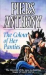 The Colour of Her Panties (Xanth, #15) - Piers Anthony