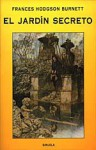 El jardín secreto - Frances Hodgson Burnett, Isabel del Río Sukan