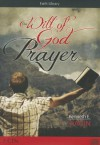 Will of God in Prayer Series - Kenneth E. Hagin