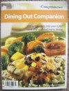 Dining Out Companion by Weight Watchers (111 Restaurants & Over 5,000 New and Updated Menu Items! Hundreds of Core Plan Foods!) - Weight Watchers