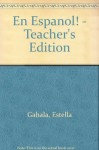 ?En espa?ol!: Teacher Edition Level 1 2004 - MCDOUGAL LITTEL