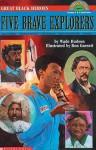 Great Black Heroes: Five Brave Explorers - Wade Hudson, Ron Garnett