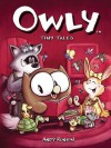 Owly Volume 5: Tiny Tales - Andy Runton