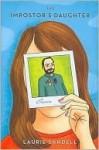 The Impostor's Daughter: A True Memoir - Laurie Sandell
