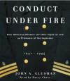 Conduct Under Fire (Audio) - John Glusman, Harry Chase