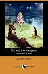 Dot and the Kangaroo - Ethel C. Pedley, Frank P. Mahony