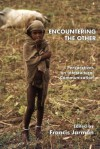 Encountering the Other - Francis Jarman