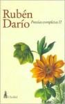 Poesias Completas II - Rubén Darío