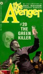 The Green Killer - Kenneth Robeson, Paul Ernst
