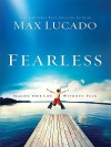 Fearless: Imagine Your Life Without Fear - Max Lucado
