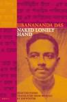 Naked Lonely Hand: Selected Poems - Jibanananda Das, Joe Winter