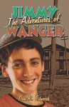 The Adventures of Jimmy Wanger - Dan Edwards