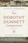 The Dorothy Dunnett Companion: Volume II - Elspeth Morrison