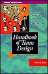 Handbook of Team Design: A Practitioner's Guide to Team Systems Development - Peter H. Jones