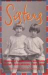 Sisters - Drusilla Modjeska, Gillian Mears, Elizabeth Jolley, Helen Garner