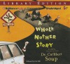 A Whole Nother Story - Cuthbert Soup