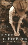 A Mile in Her Boots: Women Who Work in the Wild - Jennifer Bove