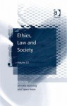 Ethics, Law And Society - Jennifer Gunning, Søren Holm